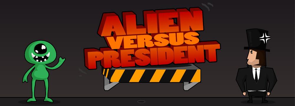 Alien versus President